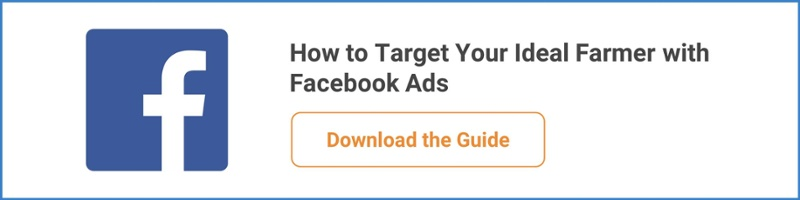 How to Target Your Ideal Farmer with Facebook Ads - Download the Guide