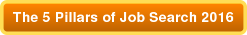 The 5 Pillars of Job Search 2016