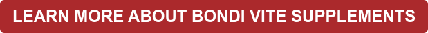 LEARN MORE ABOUT BONDI VITE SUPPLEMENTS