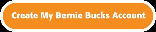 Create My Bernie Bucks Account