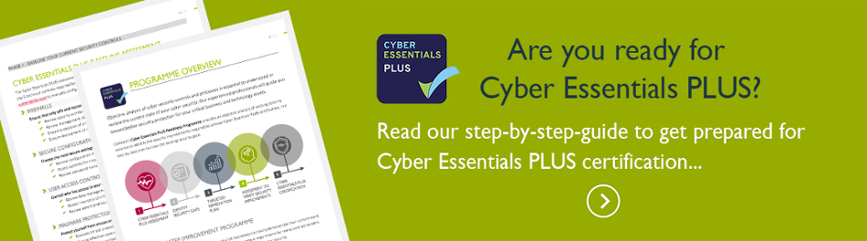 Guide to Cyber Essentials PLUS certification