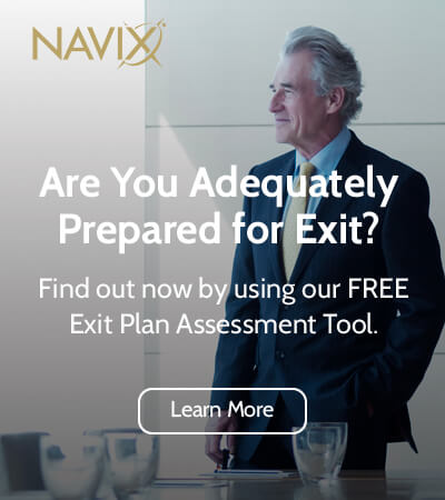 Are You Adequately Prepared for Exit? | Find out now by using our FREE Exit Plan Assessment Tool. | Learn More