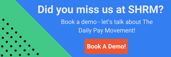 Learn more about the DailyPay Movement - daily payments for employee retention.