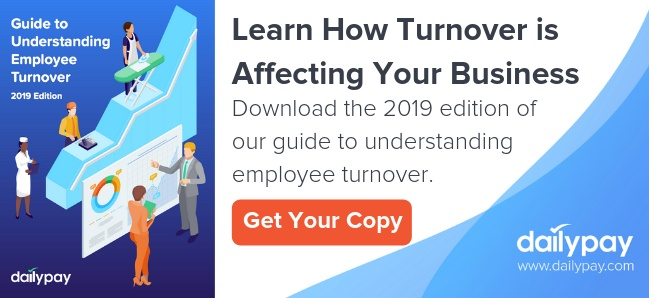 2019 Guide to Understanding Employee Turnover - Produced by DailyPay