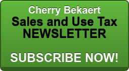 Cherry Bekaert Sales and Use Tax NEWSLETTER  SUBSCRIBE NOW!