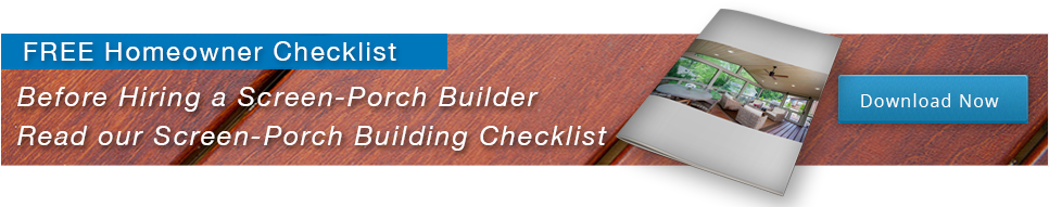Download your FREE screen porch building checklist