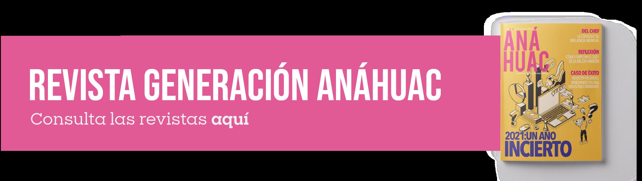 cta-revista-generacion-anahuac