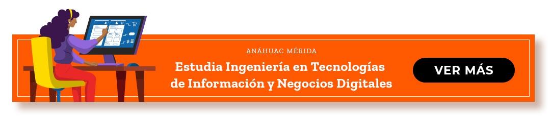 Ingeniería en Tecnología de información y negocios digitales