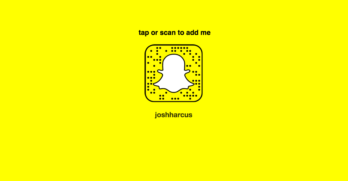 Connect with Josh Harcus on Snapchat!