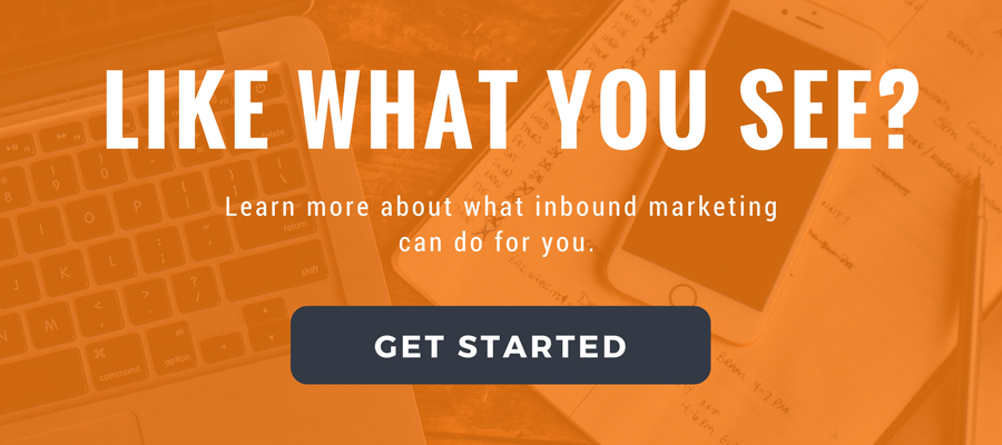 Like what you see? Learn more about what inbound marketing can do for you. Get started today.
