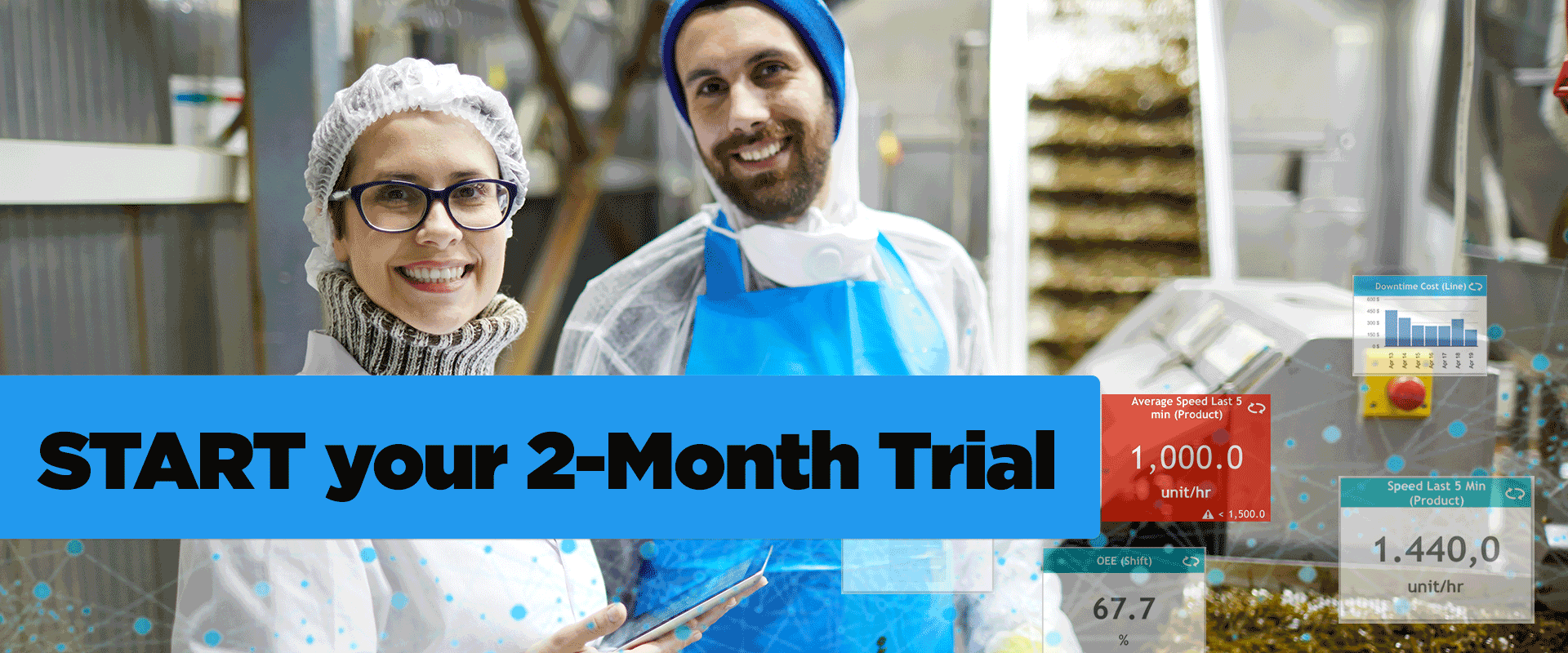 Start your 2-Month Trial and become a smart factory quickly