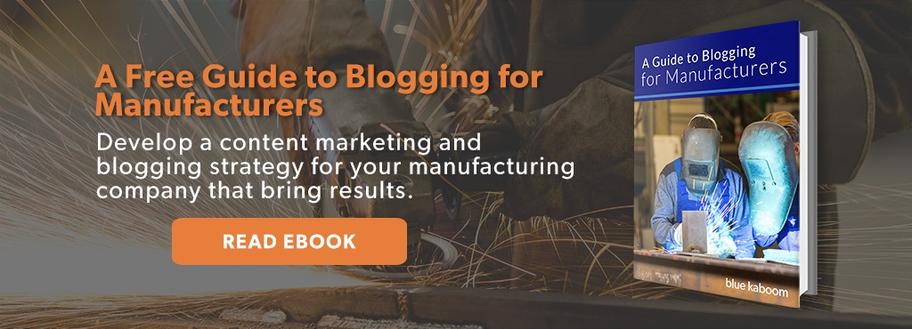 Blogging for Manufacturers | Manufacturing Blogging