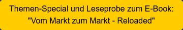 "Leseprobe zum E-Book: ""Vom Markt zum Markt - Reloaded"""