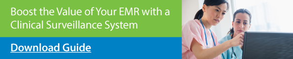 boost_the_value_of_your_emr_with_a_clinical_surveillance_system
