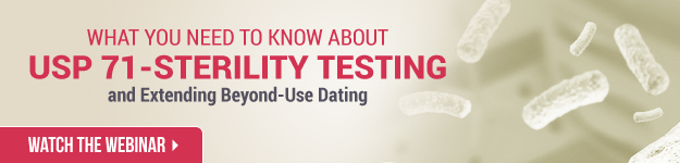 Understanding USP 71-Sterility Testing and Extending Beyond-Use Dating