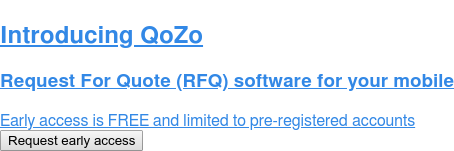 Introducing QoZo - Request For Quote (RFQ) software for your mobile  Early access is FREE and limited to pre-registered accounts. Request early access
