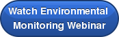 Watch Environmental  Monitoring Webinar