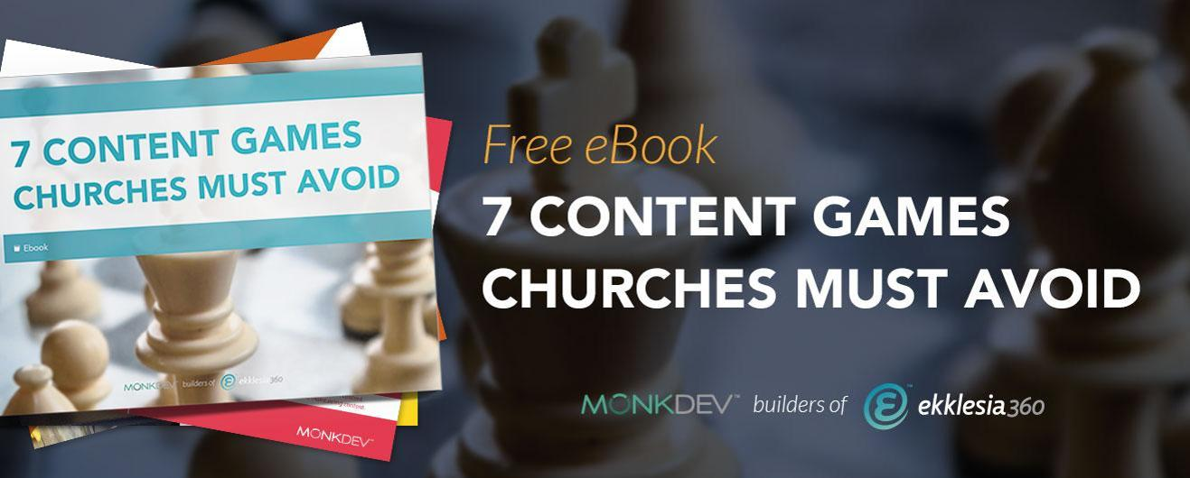 7 Content Games Churches Must Avoid