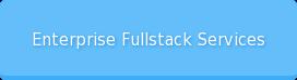 Enterprise Fullstack Services
