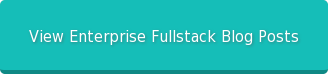 View Enterprise Fullstack Blog Posts