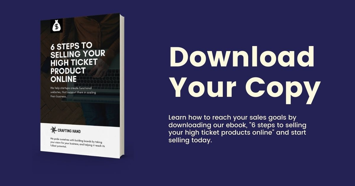 """advertisement for crafting hand's ebook, """"6 Steps to Selling Your High Ticket Product Online"""""""