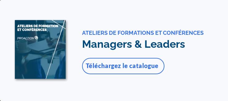ATELIERS DE FORMATIONS ET CONFÉRENCESManagers & LeadersTéléchargez le  catalogue