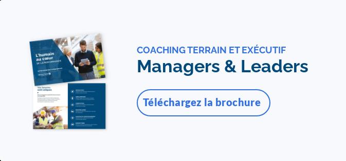 NOUS COACHONS VOS MANAGERS À ÊTREDe vrais leadersTéléchargez la brochure