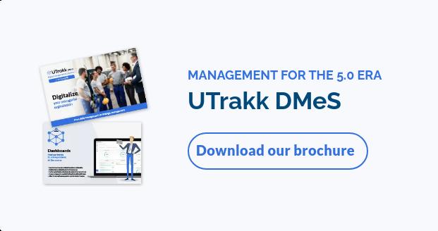 MANAGEMENT FOR THE 4.0 ERAUTrakk DMeSDownload our brochure