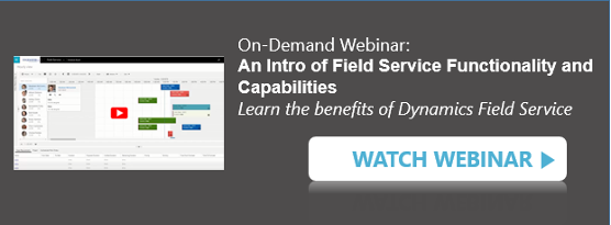 Intro to Field Service Functionality and Capabilities