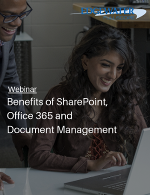 Benefits of SharePoint, Office 365 and Document Management Webinar