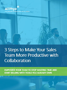 3 Steps to Make Your Sales Team More Productive with Collaboration