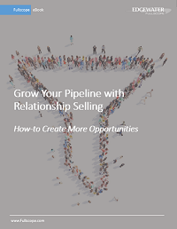 eBook: How to Grow Your Pipeline with Relationship Selling