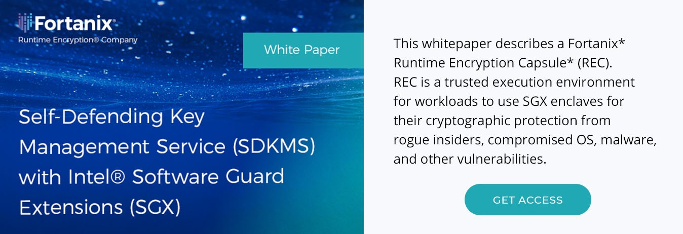Fortanix Self-Defending KMS Whitepaper