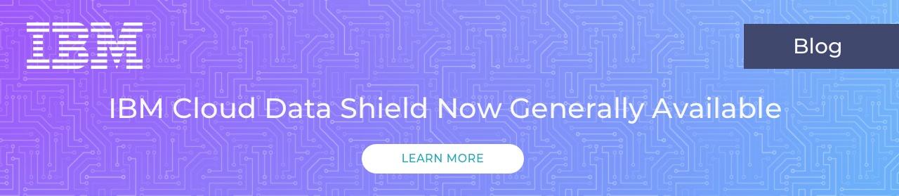 IBM cloud data shield Blog