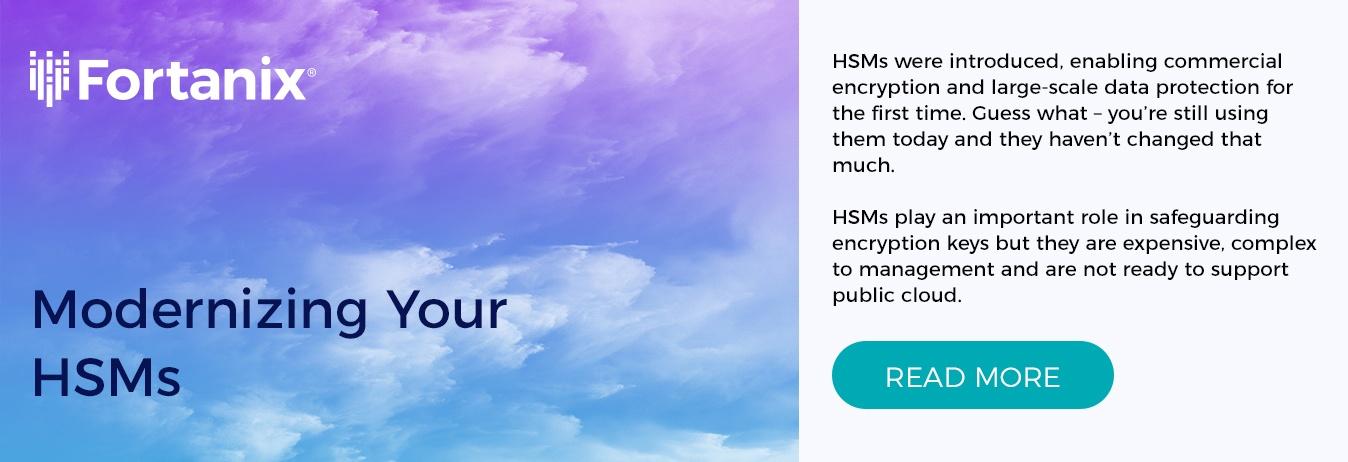Modernizing your HSMs