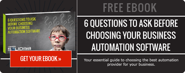 Download 6 Questions to Ask Before Choosing your Business Automation Software