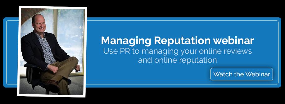 Managing Reputation Webinar