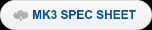 MK3 SPEC SHEET