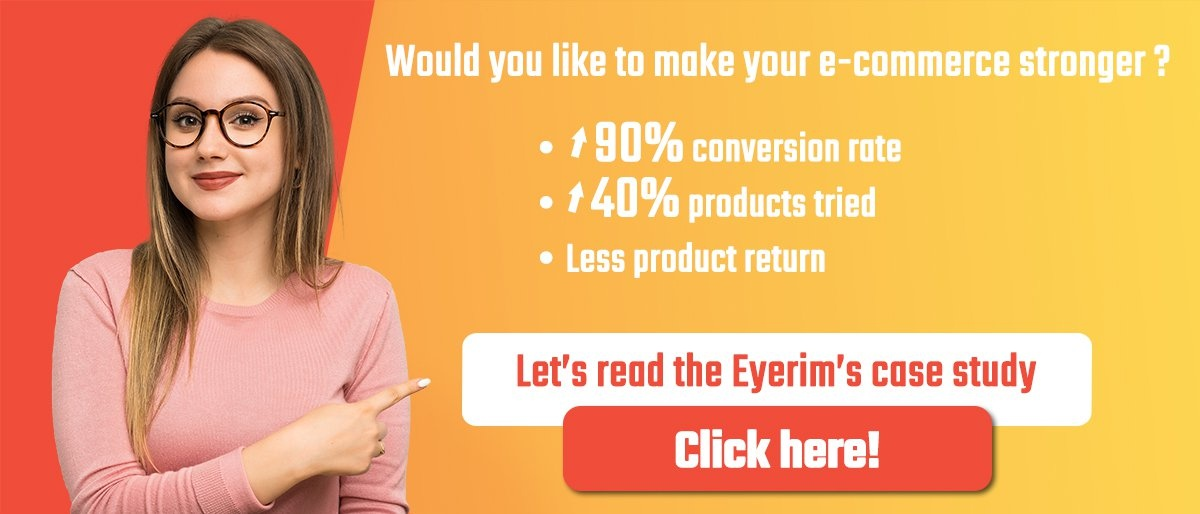 Make your eyewear e-commerce stronger