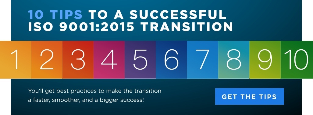 Download 10 Tips For A Successful ISO 9001:2015 Transition