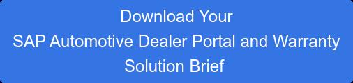 Get Your Copy of the  SAP Automotive Dealer Portal  Solution Brief