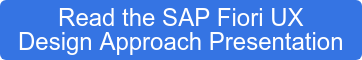 Read the SAP Fiori UX  Design Approach Presentation