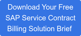 Download Your Free SAP Service Contract Billing Solution Brief