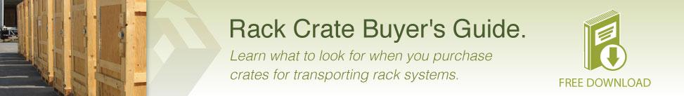 Rack Crate Buyer's Guide