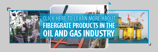 Fibergrate FRP Oil and Gas Solutions