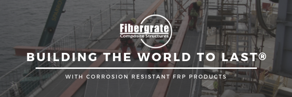 Fibergrate is Building the World to Last
