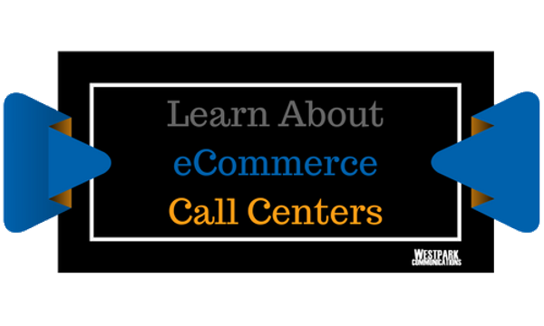 eCommerce Call Center Pin - Westpark Communications