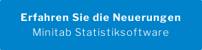 Erfahren Sie die Neuerungen Minitab Statistiksoftware