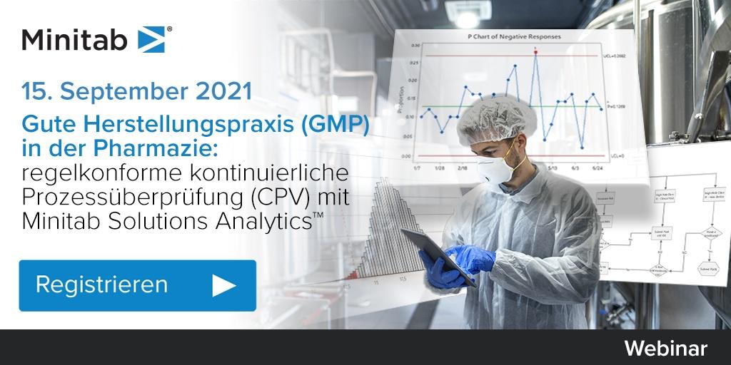 [Webinar] Gute Herstellungspraxis in der Pharmazie: Regelkonforme kontinuierliche Prozessüberprüfung mit Minitab Solutions Analytics