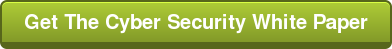 Get The Cyber Security White Paper
